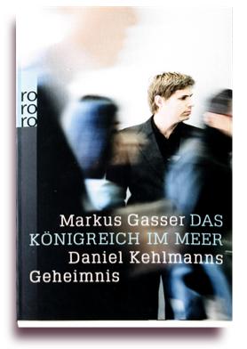 Markus Gasser - Das Koenigreich im Meer