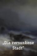 DieVersunkeneStadt