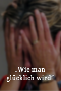 WieManGluecklichWird copy