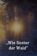 WieFinsterDerWald